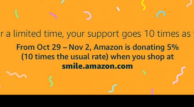 Brief But Big Amazon Smile Promotion
